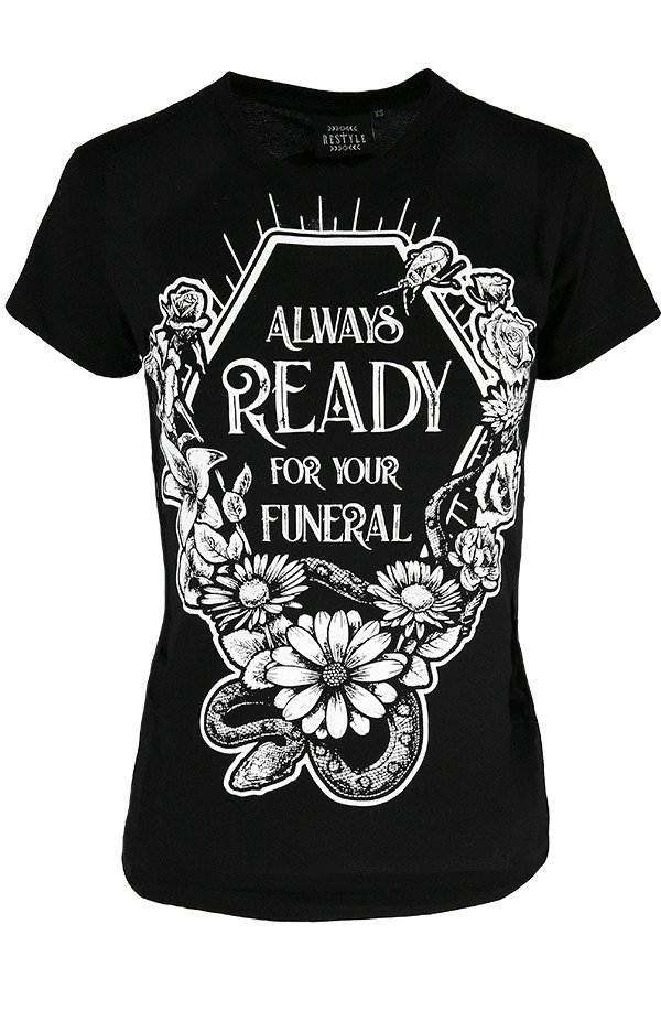 Czarny damski T-shirt Always Ready For Your Funeral